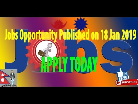 Jobs Opportunity Published on 18 Jan 2019