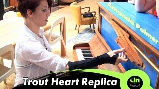 Amanda Palmer - Trout Heart Replica (acoustic @ GiTC)