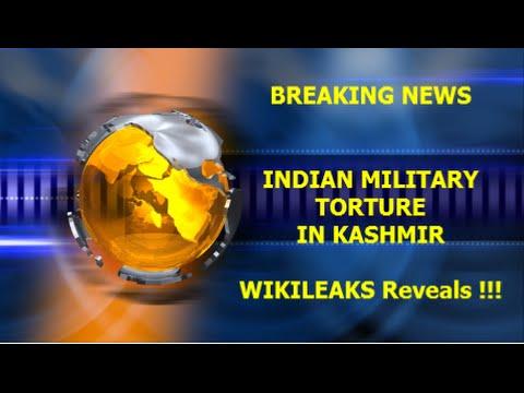 Wikileaks- Shockiernde Informationen - Kashmir and brutale Indische Armee!!!