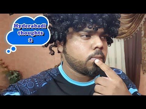 hyderabadi thoughts part 2 || Deccan Drollz || hyderabadi comedy