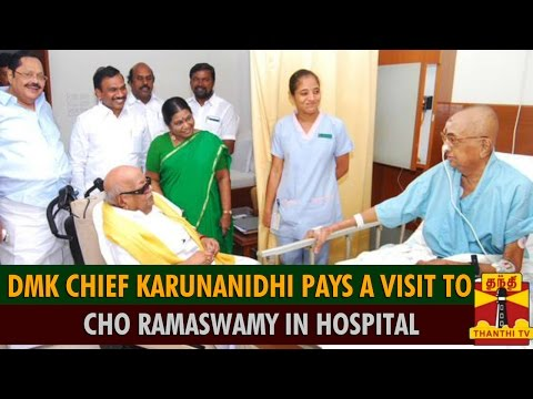 DMK Chief Karunanidhi Pays A Visit To Cho Ramaswamy In Hospital - Thanthi TV