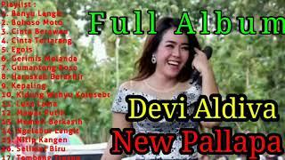 """Download Full Album terbaru Devi Aldiva """" New Pallapa """" non stop"""