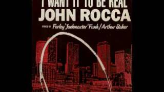 John Rocca - I Want It To Be Real ( Farley