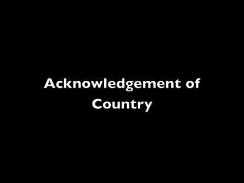 Welcome to Country & Acknowledgement of Country - Creative