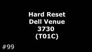 Сброс настроек Dell Venue 3730 (T01C). Hard Reset Dell Venue 3730 (T01C)