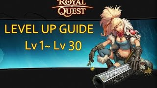 Royal Quest - Level Up Guide lv 1 ~lv 30 - PT/BR ( English Subtitles )