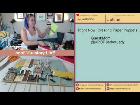 Twitch Creative Livestream: Creating Paper Puppets with Mom (UNCUT)