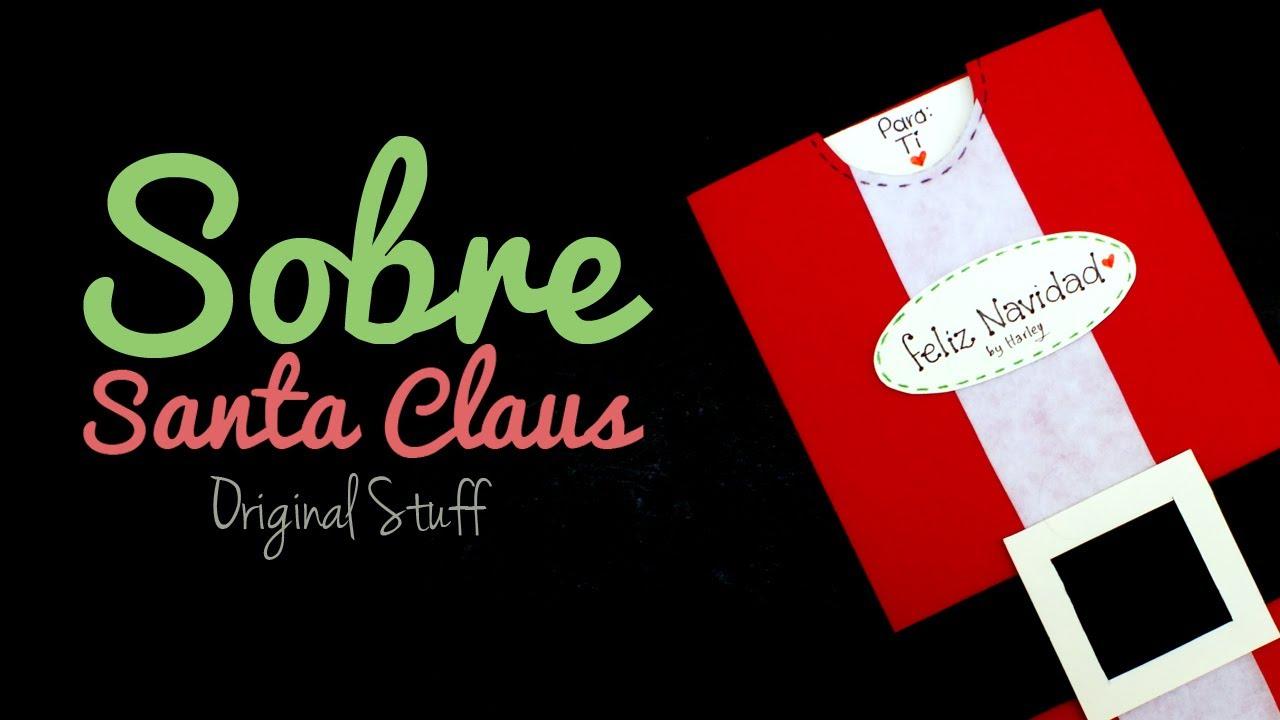 Carta y sobre estilo santa claus navidad original stuff youtube - Sobre de navidad para imprimir ...