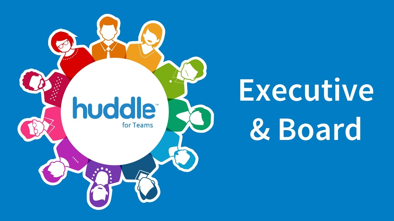 Huddle For Teams Executive And Boards Youtube