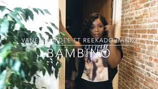 BAMBINO- Vanessa Mdee Feat Reekado Banks Dance Cover