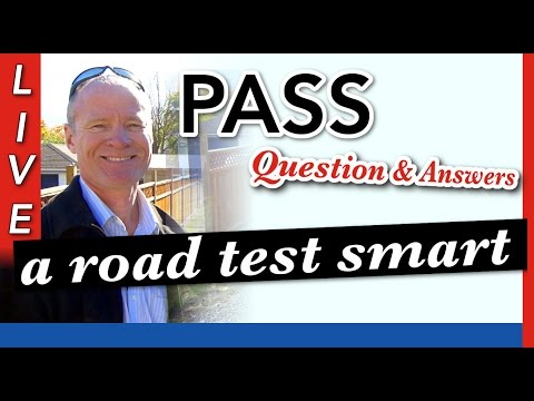 How to Pass Your Road Test :: Questions and Answers