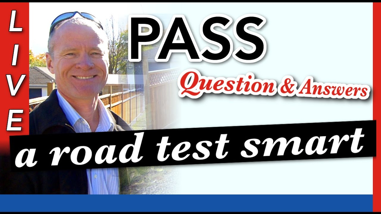 How to Pass Your Road Test :: Questions and Answers - YouTube