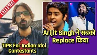 Amit Sana Gives Important TIPS To Indian Idol 12 Contestants, Arijit Singh Ne Sabko Replace Kiya