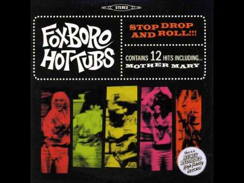 Foxboro Hot Tubs- Stop Drop and Roll (Full album)