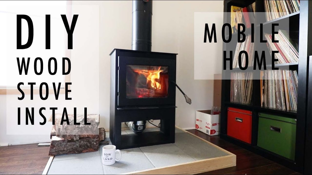 Diy Wood Stove Install In Mobile Home Youtube