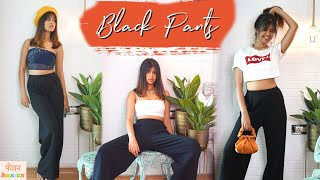 Fashion Basics Ep 2: Look AMAZING in Black Pants: 7 Looks (in HINDI)