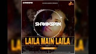laila-main-laila-remix---shryakspin