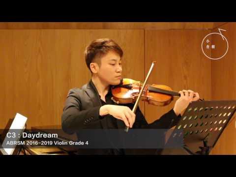 ABRSM GRADE 4 2016-2019 Violin Exam Pieces C3: Daydream