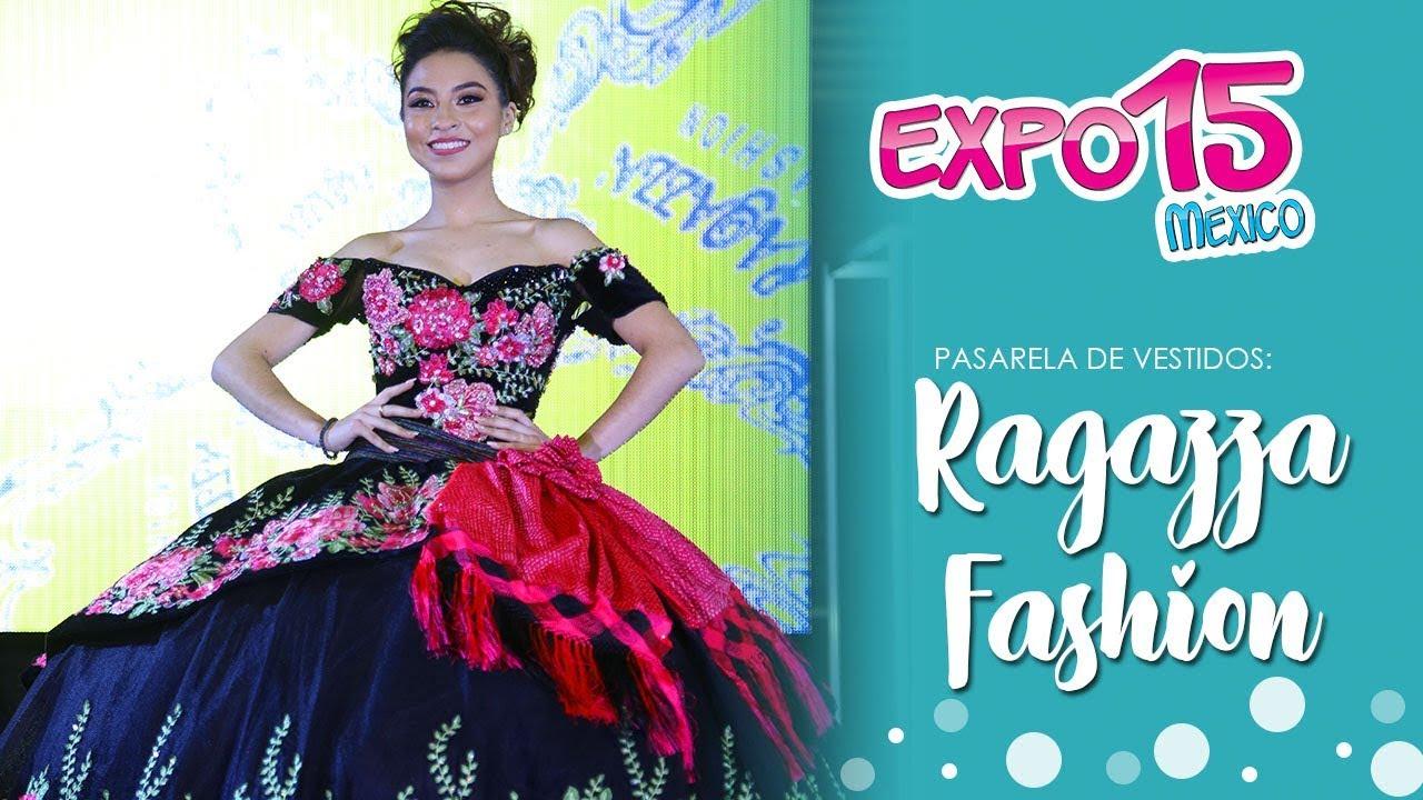 Expo 15 Pasarela De Vestidos Por Ragazza Fashion Febrero 2018