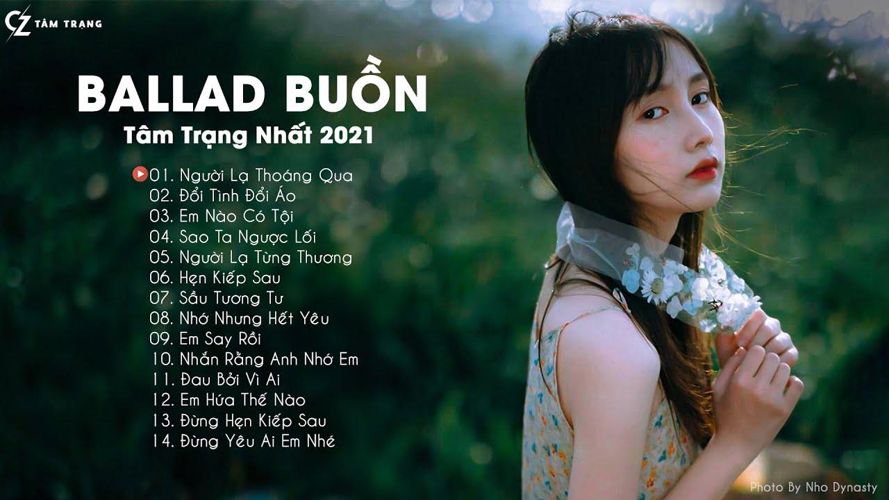 CZ Tâm Trạng   Người Lạ Thoáng Qua, Nhắn Rằng Anh Nhớ Em   Những Bản Ballad Việt Buồn Tâm Trạng Nhất