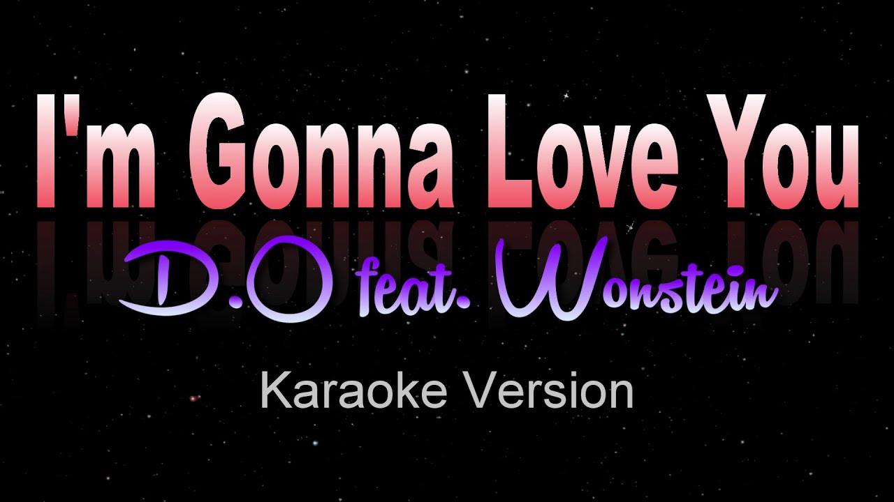I'M GONNA LOVE YOU - D.O. Feat.Wonstein (Karaoke/Instrumental)