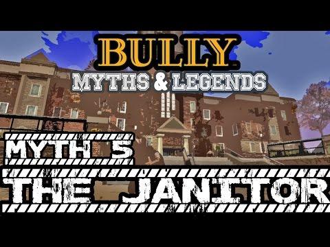BULLY SE | Myths & Legends | The Janitor