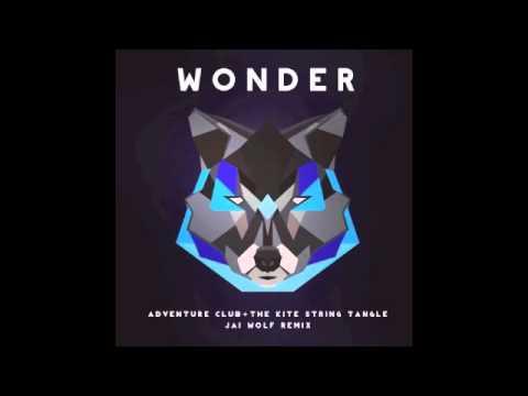 Adventure Club - Wonder (Jai Wolf Remix)