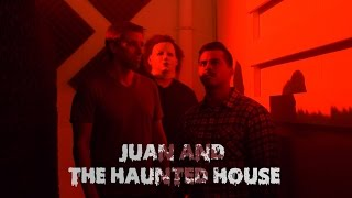 Juan and the Haunted House - David Lopez