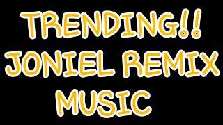 Trending REMIX JONIEEEELLLLL MUSIC