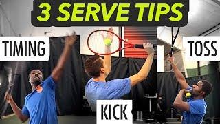3 Serve Tips - TIMING, KICK & TOSS