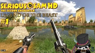 Serious Sam HD: The Second Encounter Legend of the Beast (Commentary) Part 1: Slightly Awkward