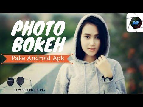 Edit Photo Bokeh Seperti Pada Kamera DSLR Dengan Hanya Menggunakan Android Apk After Focus