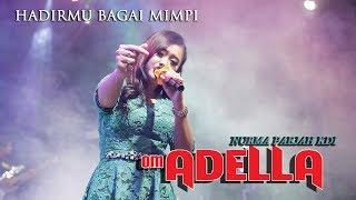 Download lagu HADIRMU BAGAI MIMPI - NURMA PAEJAH KDI - ADELLA - LIVE TEMANGGUNG