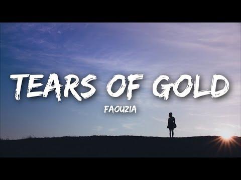 Faouzia - Tears Of Gold (Lyrics)