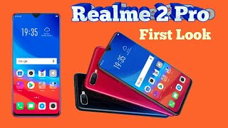 Realme 2 Pro  specifications, features, launching date  and price in India