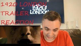 ROBERT REACT 1920 LONDON TRAILER  HORROR MOVIE  REACTION REVIEW