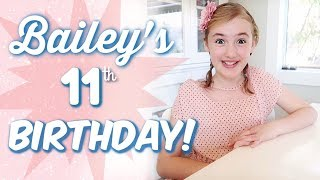 Bailey's Birthday SPECIAL!