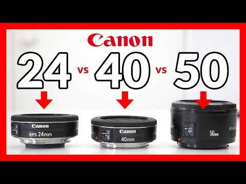 Canon 24mm STM Pancake vs 40mm STM Pancake vs 50mm 1.8