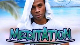 Dexta Daps - Meditation (Raw) Vacation Riddim - March 2016