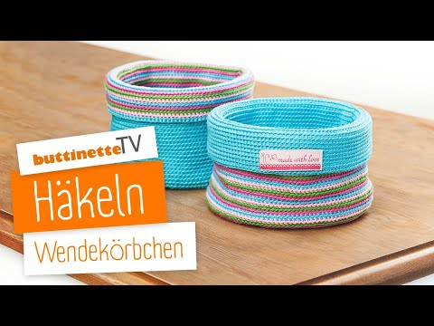 Buttinette Tv Tutorial Wendekorb Häkeln Youtube