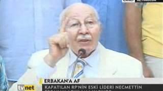 Prof. Dr. Necmettin ERBAKAN  ağustos 2008 basın açıklaması