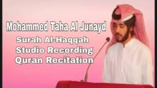 NEW┇Muhammed Taha Al Junayd 2016 Surah Al-Haqqah Full┇Studio Recording┇محمد طه الجنيد