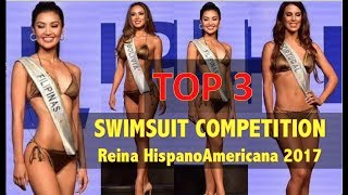 Reina HispanoAmericana 2017: Top 3 SWIMSUIT Competition - Miss Philippines, Bolivia & Portugal (HD)