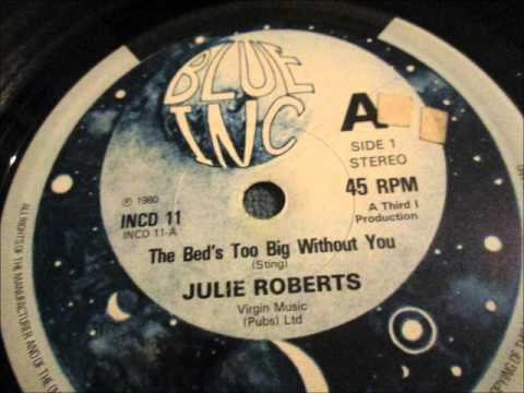 Julie Roberts  - The bed`s too big without you. 1980  (12