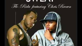 Sweat - Flo Rida Ft Chris Brown (NEW 2009 SONG !!) With Lyrics...xXx