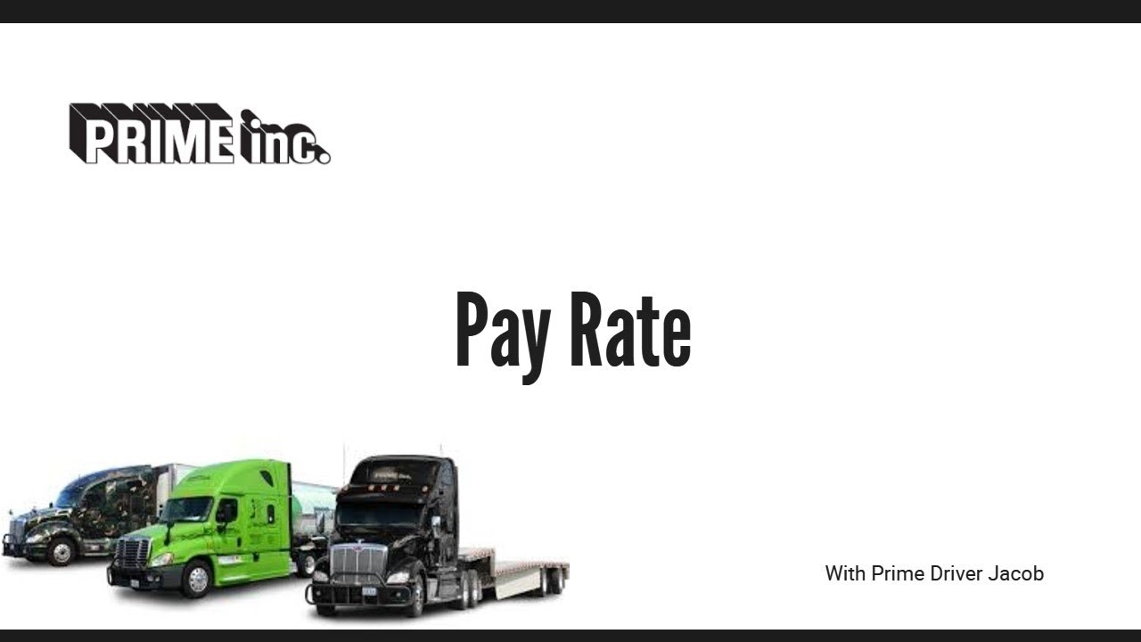 Prime Inc Pay Rate