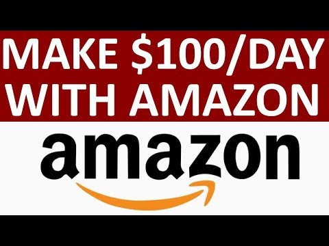 How To Make $100/Day With Amazon Affiliate Marketing
