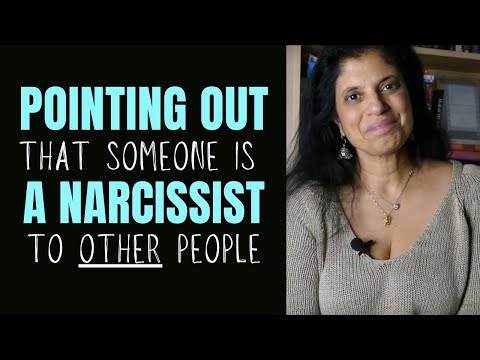 How to point out a narcissist to other people