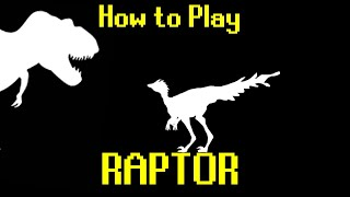 Let's Play: Raptor
