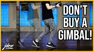 Don't buy a gimbal! Tips for shooting video handheld.